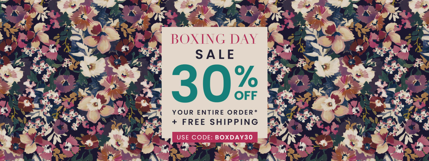 Boxing Day SALE Use Code: BOXDAY30
