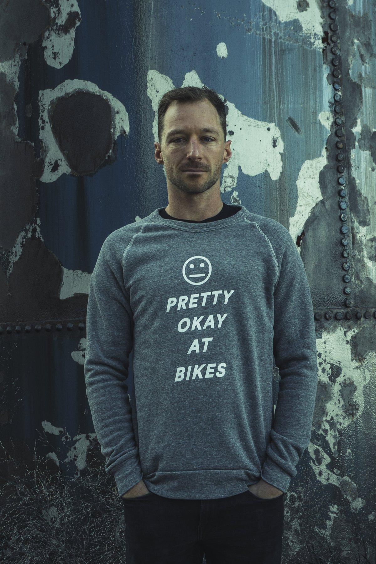 Pretty OK At Bikes Sweatshirt / Grey